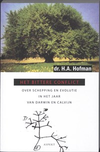 Het bittere conflict | H.A. Hofman |