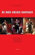 De drie Oranje Koningen | J.G. Kikkert |