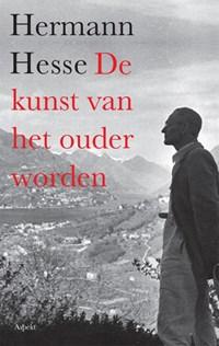De kunst van het ouder worden   Herman Hesse  