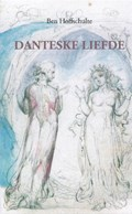 Danteske liefde | Ben Hofschulte |