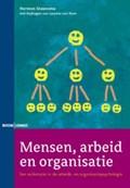 Mensen, arbeid en organisatie | Herman Steensma ; Laurens ten Horn |