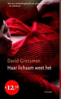 Haar lichaam weet het | David Grossman |
