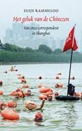 Het geluk van de Chinezen | Eefje Rammeloo |