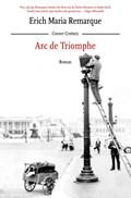 Arc de Triomphe   Erich Maria Remarque  