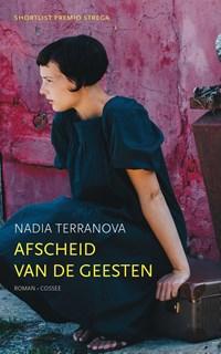 Afscheid van de geesten | Nadia Terranova |