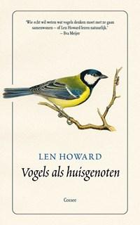 Vogels als huisgenoten   Len Howard  