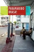 Paramaribo brasa! | K. van Geemert |