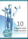 10 Triggers voor toptrainers   Annelies Tegel ; Eddy Scheffer  