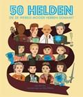 50 helden die de wereld mooier hebben gemaakt | Lily Murray |