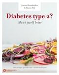 Diabetes type 2? Maak jezelf beter!   Hanno Pijl ; Karine Hoenderdos  