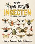 Doe-boek insecten   Roots  