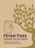 Fever-Tree: De kunst van het mixen | Mitchell Beazley |