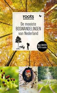 De mooiste boswandelingen van Nederland | Roots |
