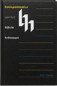 Basisgrammatica van het Bijbels Hebreeuws   A.J.C. Verheij  