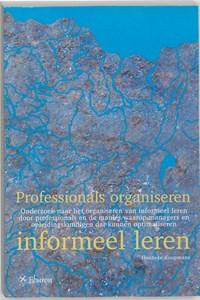 Professionals organiseren informeel leren   H. Koopmans  