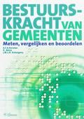 Bestuurskracht van gemeenten | A.F.A. Korsten ; K. Abma ; J.M.L.R. Schutgens |