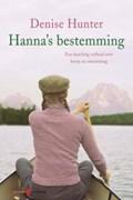 Hanna's bestemming   Denise Hunter  