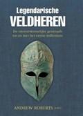 Legendarische Veldheren | Andrew Roberts |