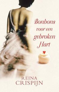 Bonbons voor een gebroken hart | Reina Crispijn |