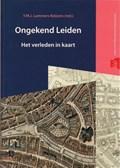 Ongekend Leiden   Y.M.J. Lammers-Keijsers  