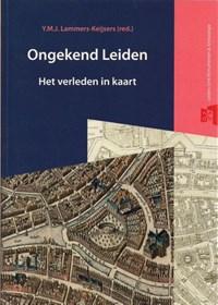 Ongekend Leiden | Y.M.J. Lammers-Keijsers |
