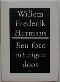 Een foto uit eigen doos | Willem Frederik Hermans |