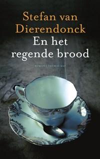 En het regende brood | Stefan Dierendonck van |