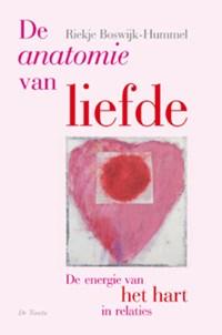 De anatomie van liefde | Riekje Boswijk-Hummel |