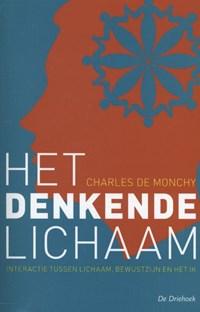 Het denkende lichaam | Charles de Monchy |