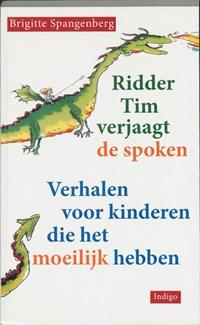 Ridder Tim verjaagt de spoken   B. Spangenberg  