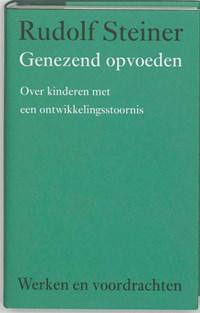 Genezend opvoeden   Rudolf Steiner  