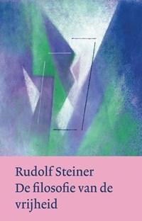 De filosofie van de vrijheid   Rudolf Steiner  