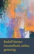 Gezondheid, ziekte, genezing | Rudolf Steiner |