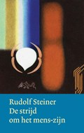 De strijd om het mens-zijn   Rudolf Steiner  