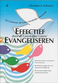 Effectief evangeliseren | C.A. Schwarz |