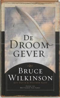 De droomgever   B. Wilkinson  
