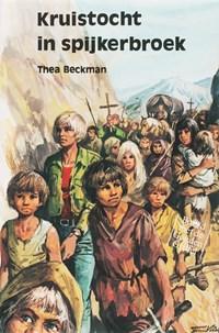 Kruistocht in spijkerbroek | Thea Beckman |