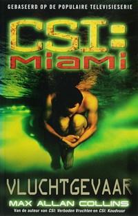 CSI : Miami : Vluchtgevaar   M.A. Collins  