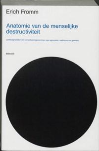 Anatomie van de menselijke destructiviteit | Erich Fromm |