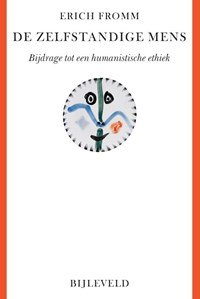 De zelfstandige mens | Erich Fromm |