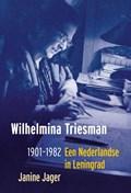 Wilhelmina Triesman 1901-1982 | Janine Jager |