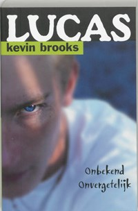 Lucas   Kevin Brooks  