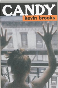 Candy | Kevin Brooks |