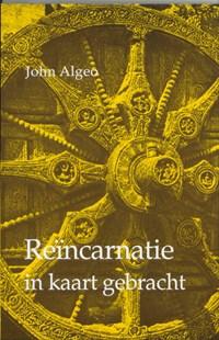 Reincarnatie in kaart gebracht | J. Algeo |