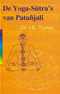De yoga sutra's van Patanjali   I.K. Taimni  