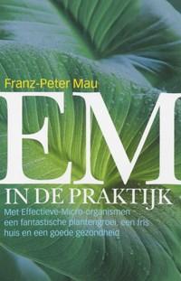 EM in de praktijk | F.-P. Mau |