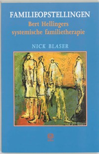 Familieopstellingen   Nick Blaser  