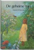 De geheime tuin | F. Hodgson Burnett ; E. Veegens-Latorf |