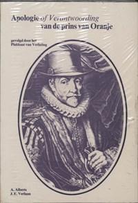 Apologie of verantwoording prins van Oranje   A. Alberts ; J.E. Verlaan  
