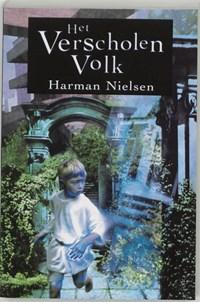 Het verscholen volk   Harman Nielsen  